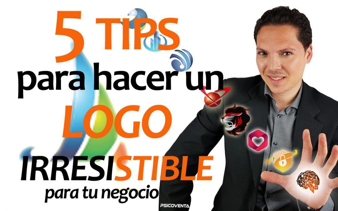 5 tips para hacer un logo irresistible para tu negocio