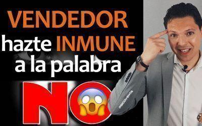 VENDEDOR: HAZTE INMUNE A LA PALABRA NO